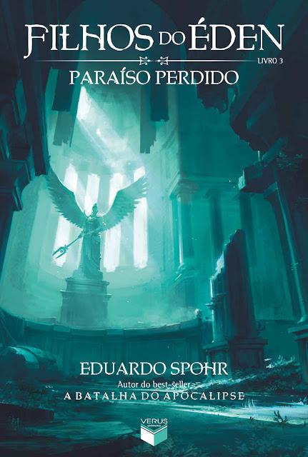 Paraíso perdido Filhos do Éden Eduardo Spohr