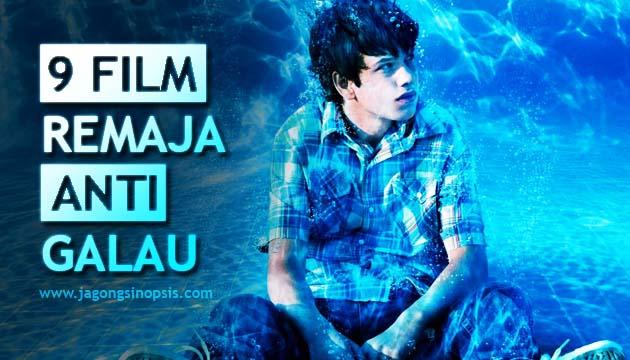 Wahai Remaja Galau, Yuk Nonton 9 Film Ini!