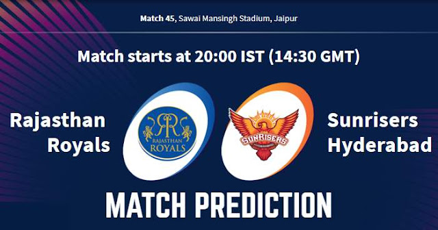 VIVO IPL 2019 Match 45 RR vs SRH Match Prediction, Probable Playing XI: Who Will Win?