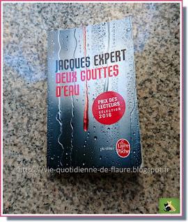 Vie quotidienne de FLaure : Lecture : Deux gouttes d'eau par Jacques EXPERT