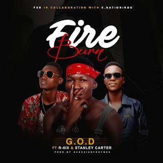 Music: G.O.D ft R-6ix & Stanley Carter - Fire Burn