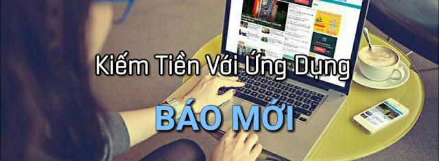 Bao Moi, báo mới, báo mới kiểm tiền, ứng dụng báo mới, kiếm thẻ cào
