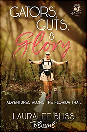 New Release! Gators, Guts, and Glory Adventures Along the Florida Trail