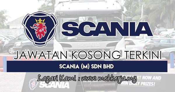 Jawatan Kosong Terkini 2018 di Scania (M) Sdn Bhd