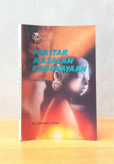 SEKITAR MASALAH KEBUDAYAAN, Darmanto Jatman