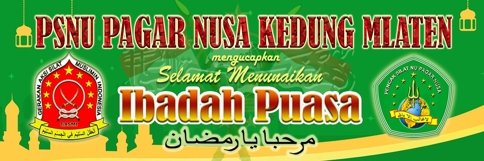 Contoh Banner Selamat Ramadhan Pagar Nusa Kedung Mlaten Hijau X M