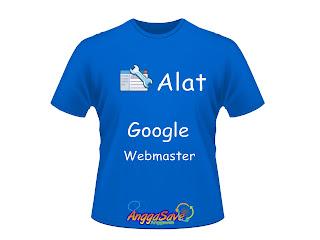 Cara Menggunakan Alat/Tools Pokok di Google Webmaster