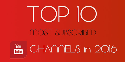 Top 10 Most Subscribed [Popular] YouTube Channels in 2016         |          Spicy Tech Tips