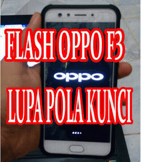 Cara Flash Oppo F3