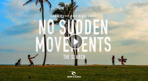 No Sudden Movements TheSearch by Rip Curl