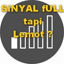 sinyal hp full lemot