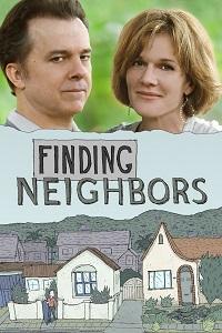 Watch Finding Neighbors Online Free in HD