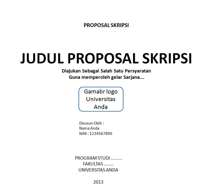 Contoh Proposal Skripsi Buat Anda Ingin Selesaikan Tugas Akhir
