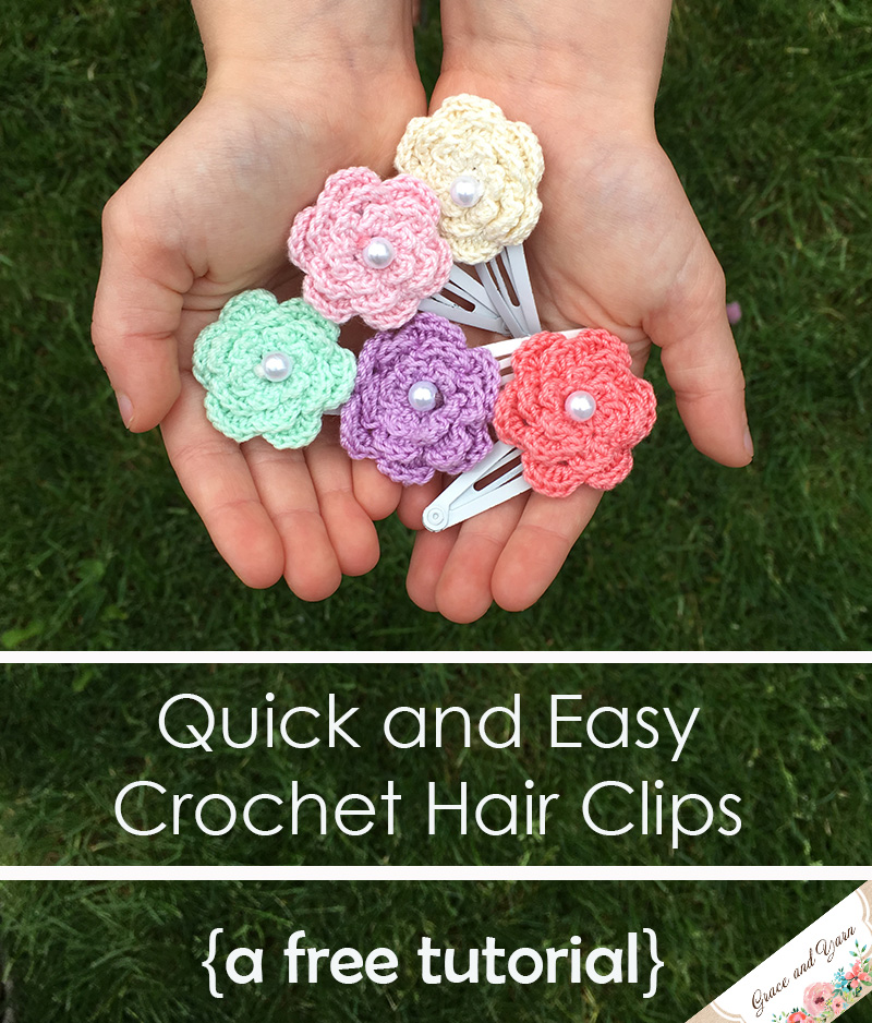 Quick And Easy Crochet Hair Clips A Free Tutorial Grace And Yarn