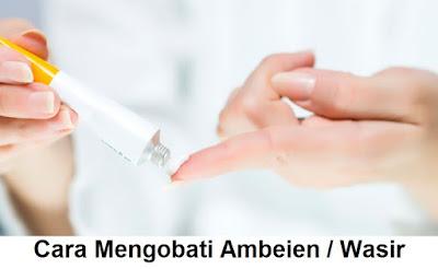 Pengobatan penyakit ambeien atau wasir tanpa operasi dan dengan bedah   wasir luar dalam berdarah   cara mengobati ambeien secara alami   penyebab, tanda-tanda, ciri-ciri gejala hemoroid wasir ambeienhemoroid