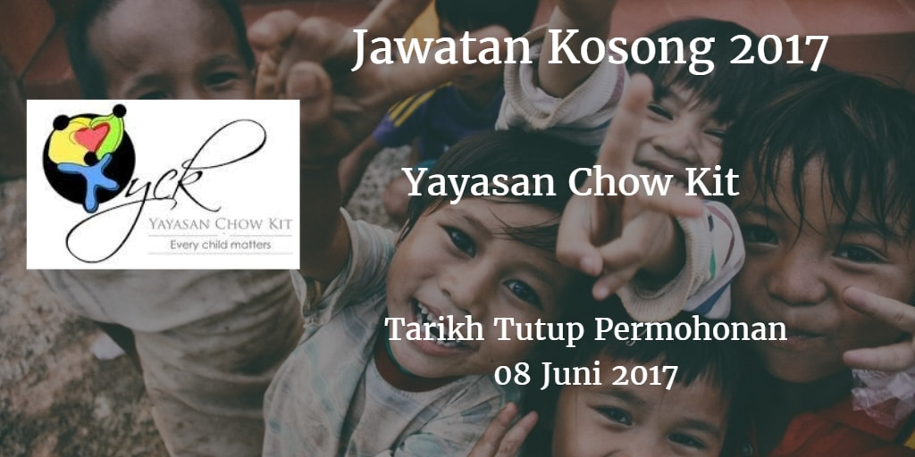 Jawatan Kosong Yayasan Chow Kit 08 Juni 2017