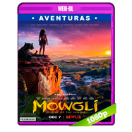 Mowgli: Relatos del libro de la selva (2018) WEB-DL 1080p Audio Dual Latino-Ingles