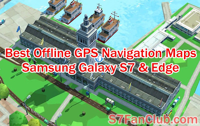 Download 5 Best Galaxy S7 Offline GPS Maps Voice Navigation Apps