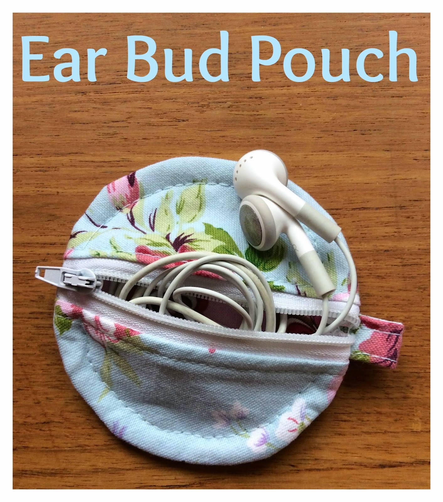 Make your own Ear Bud Pouch