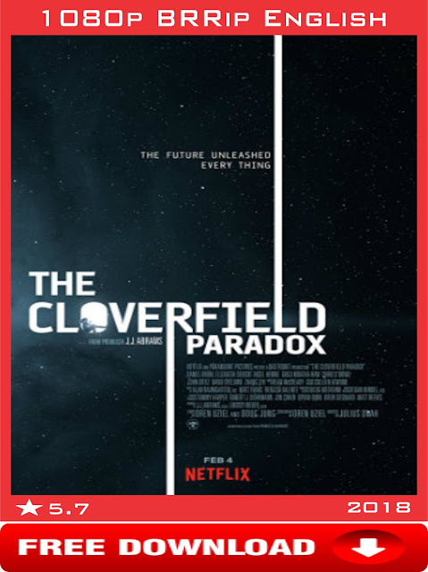 The Cloverfield Paradox-(2018)-1080p-English Movie-Free Download-extraamovies