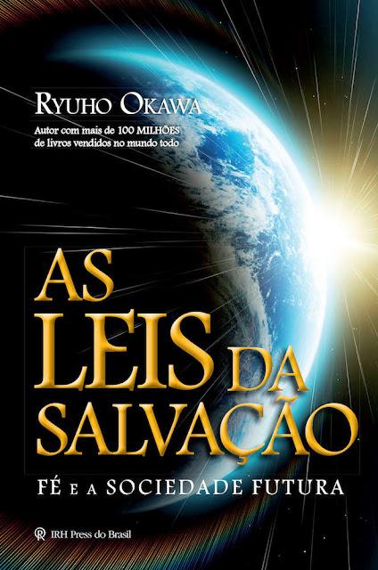 As Leis da Salvação Fé e a Sociedade Futura - Ryuho Okawa