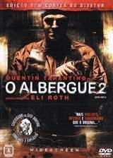 O Albergue 2 - Dublado
