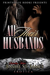 All Their Husbands - an erotic, suspenseful drama filled novel by Bambi St. James