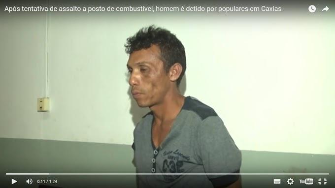 POLÍCIA: Após tentativa de assalto a posto de combustível, homem é detido por populares em Caxias