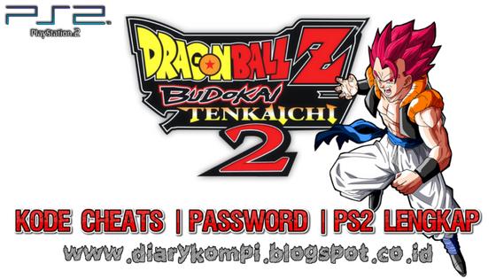 Cheat Dragon Ball Z Budokau Tenkaichi 2 PS2 Bahasa Indonesia | Ini