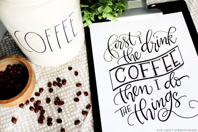 rae dunn coffee canister, hand lettering, coffee beans, first i drink the coffee