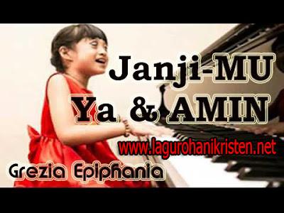 Satu lagi koleksi terbaru blog kita yang tentunya sayang banget bila sahabat Unduh Lagu JanjiMU Ya dan Amin - Grezia Epiphania