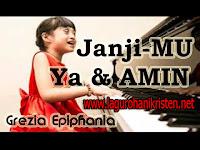 Download Lagu JanjiMU Ya dan Amin - Grezia Epiphania