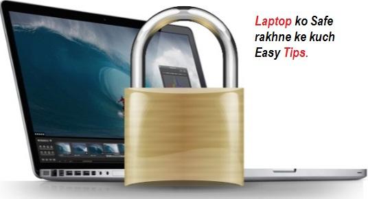 7 Aasan Tips Apne Laptop Ko Safe Rakhane Ke Liye