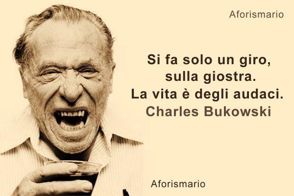 Favorito Aforismario®: Charles Bukowski - 200 Aforismi, frasi e citazioni EB18