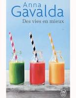 http://exulire.blogspot.fr/2016/05/des-vies-en-mieux-anna-gavalda.html