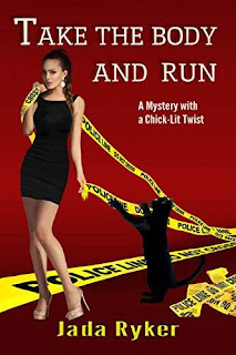 Take the Body and Run - A Goofy Thriller by Kindle Scout Winner Jada Ryker