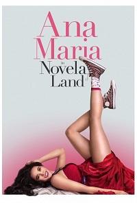 Watch Ana Maria in Novela Land Online Free in HD