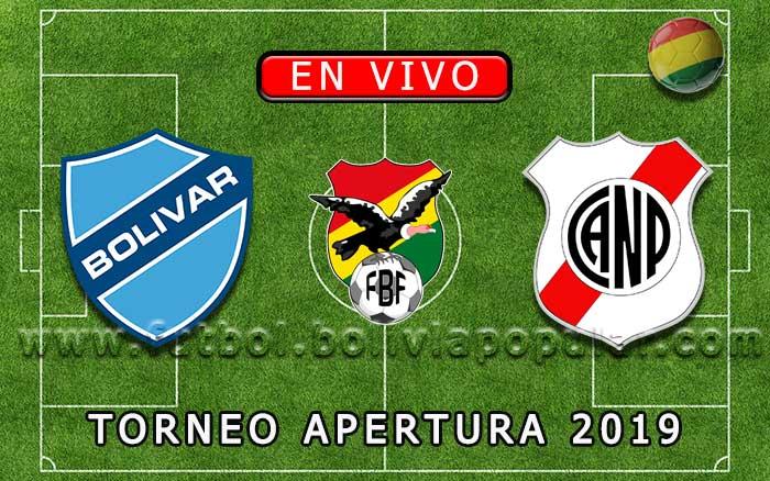 【En Vivo Online】Bolívar vs. Nacional Potosí - Torneo Apertura 2019