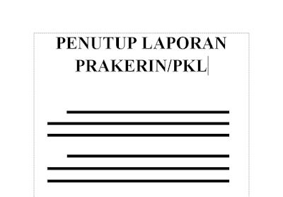 Contoh Penutup Laporan Prakerin/PKL SMK yang Baik dan Benar