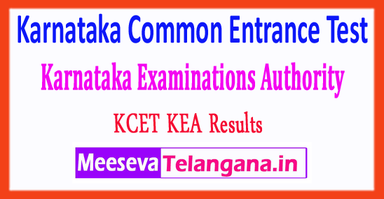 Karnataka Common Entrance Test Karnataka Examinations Authority KCET KEA Results 2018