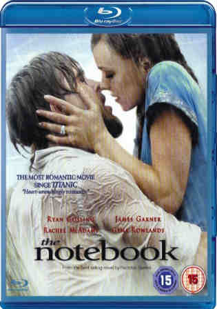 The Notebook 2004 BluRay 400Mb Hindi Dual Audio 480p Watch Online Full Movie Download bolly4u
