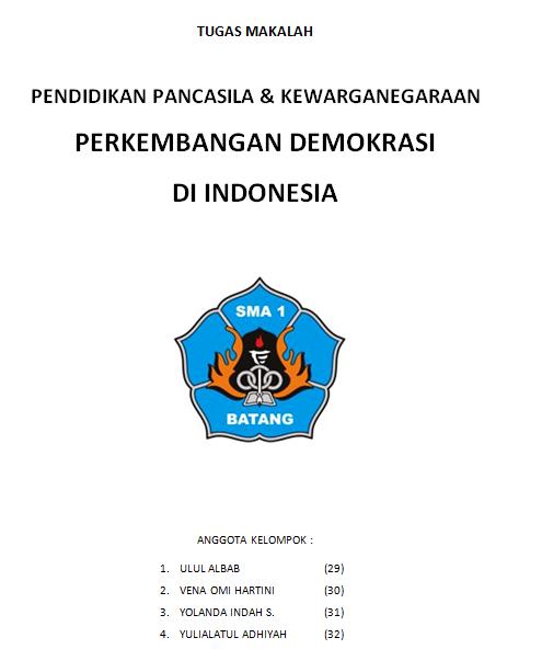 Makalah Tentang Perkembangan Demokrasi Di Indonesia