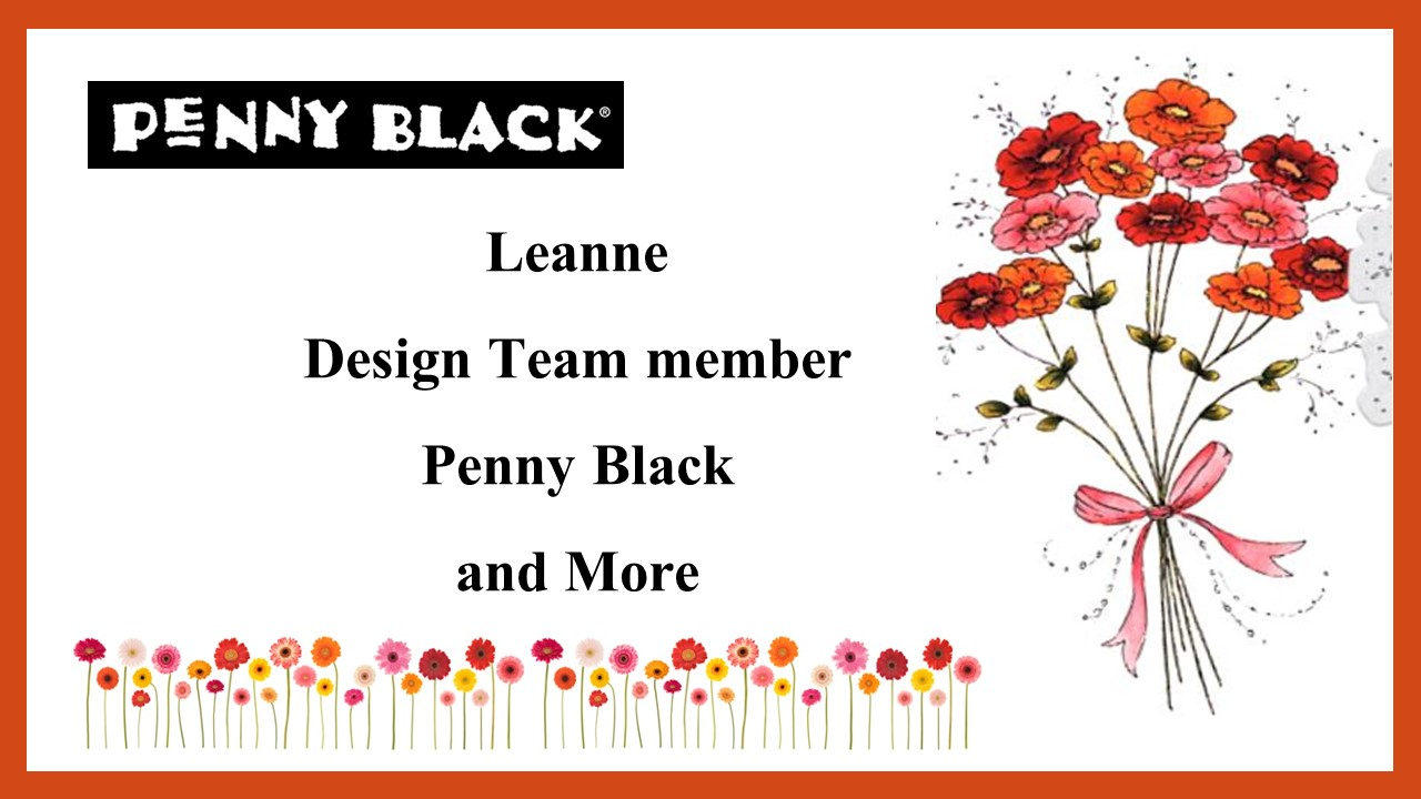 I'm a member of the Penny Black and More Challenges Design Team!