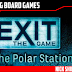 Exit: The Game - The Polar Station (Spoiler Free) Review