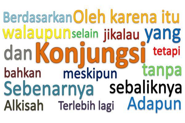 Beberapa pola kata yang termasuk Konjungsi Pengertian dan Jenis-jenis Konjungsi, beserta contohnya