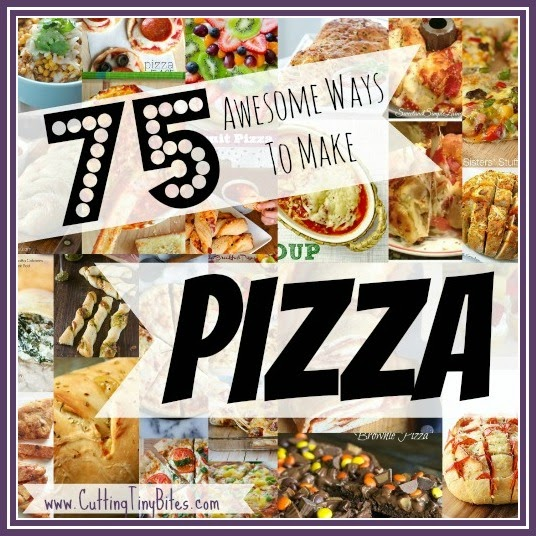 75 Awesome Ways to Make Pizza