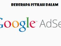 Istilah Dalam Adsense Yang Wajib Diketahui Publisher