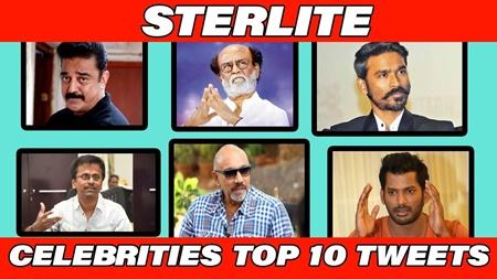 Celebrities top 10 tweets on Sterlite Protests