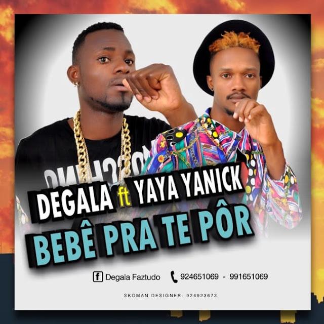Degala Faz Tudo Feat. Yaya Yanick