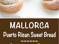 Mallorca Bread (Pan de Mallorca )